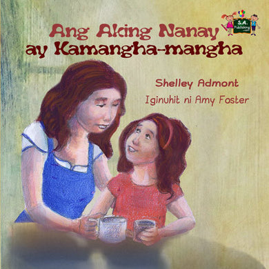 Tagalog-language-kids-picture-girls-book-My-Mom-is-Awesome-Shelley-Admont-cover