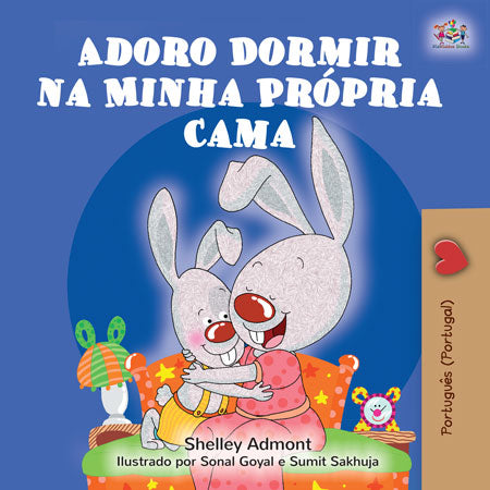 Portuguese-Portugal-Bilingual-Children_s-Story-I-Love-to-Sleep-in-My-Own-Bed-cover.jpg