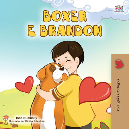Portuguese-Portugal-bedtime-story-for-children-Boxer-and-Brandon-KidKiddos-Books-cover