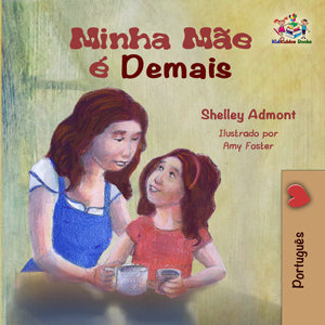 Portuguese-language-children's-bedtime-story-girls-Shelley-Admont-My-Mom-is-Awesome-cover