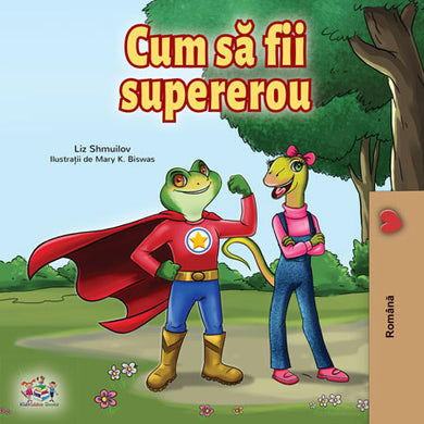 Romanian-language-childrens-bedtime-story-Being-a-Superhero-cover