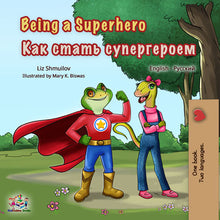Russian-English-dual-language-book-for-kids-Being-a-Superhero-cover