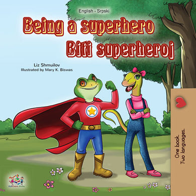 Serbian-English-dual-language-book-for-kids-Being-a-Superhero-cover