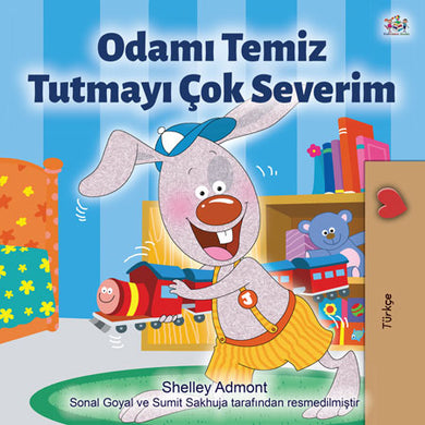 Turkish-Bedtime-Story-for-kids-about-bunnies-I-Love-to-Keep-My-Room-Clean-cover