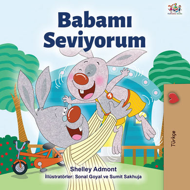 Turkish-language-children_s-picture-book-I-Love-My-Dad-Shelley-Admont-KidKiddos-cover
