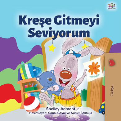 Turkish-language-childrens-book-about-bunnies-I-Love-to-Go-to-Daycare-cover