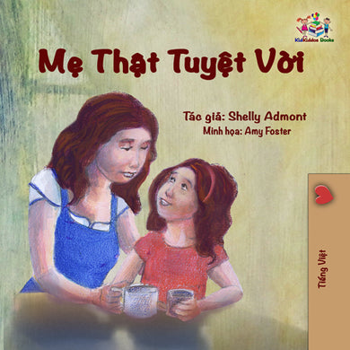 Vietnamese-children's-bedtime-story-girls-Shelley-Admont-My-Mom-is-Awesome-cover