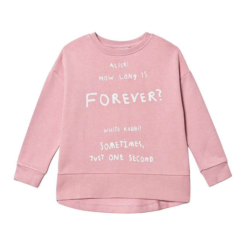 Pink color sweatshirt with Alice and Wonderland quote. Ribbed trim on the neckline, cuffs and hem.