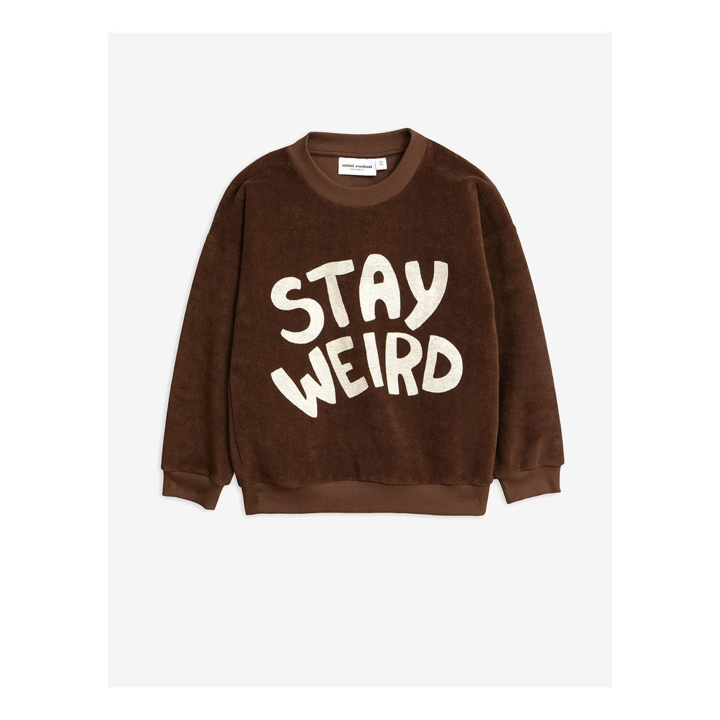 "Brown sweatshirt crafted from organic cotton. Featuring a large screen-print text at the from reading ""Stay weird"" in white lettering."