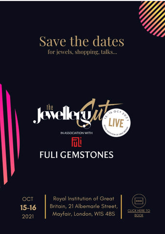 The Jewellery Cut Live in association with Fuli Gemstones 2021