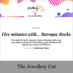 The Jewellery Cut | Five minutes with… Baroque Rocks