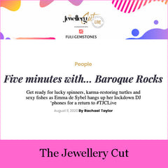 The Jewellery Cut Five Minutes With Baroque Rocks