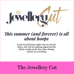 Baroque Rocks Featured in The Jewellery Cut Article This Summer (and Forever) is all About Hoops