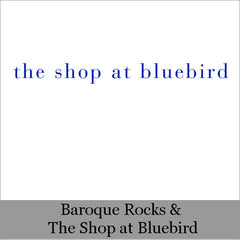 Baroque Rocks & The Shop at Bluebird