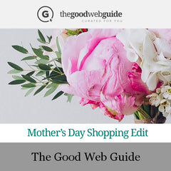 The Good Web Guide Mother's Day Shopping Edit
