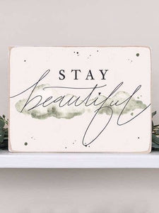 Stay Beautiful Market Sign