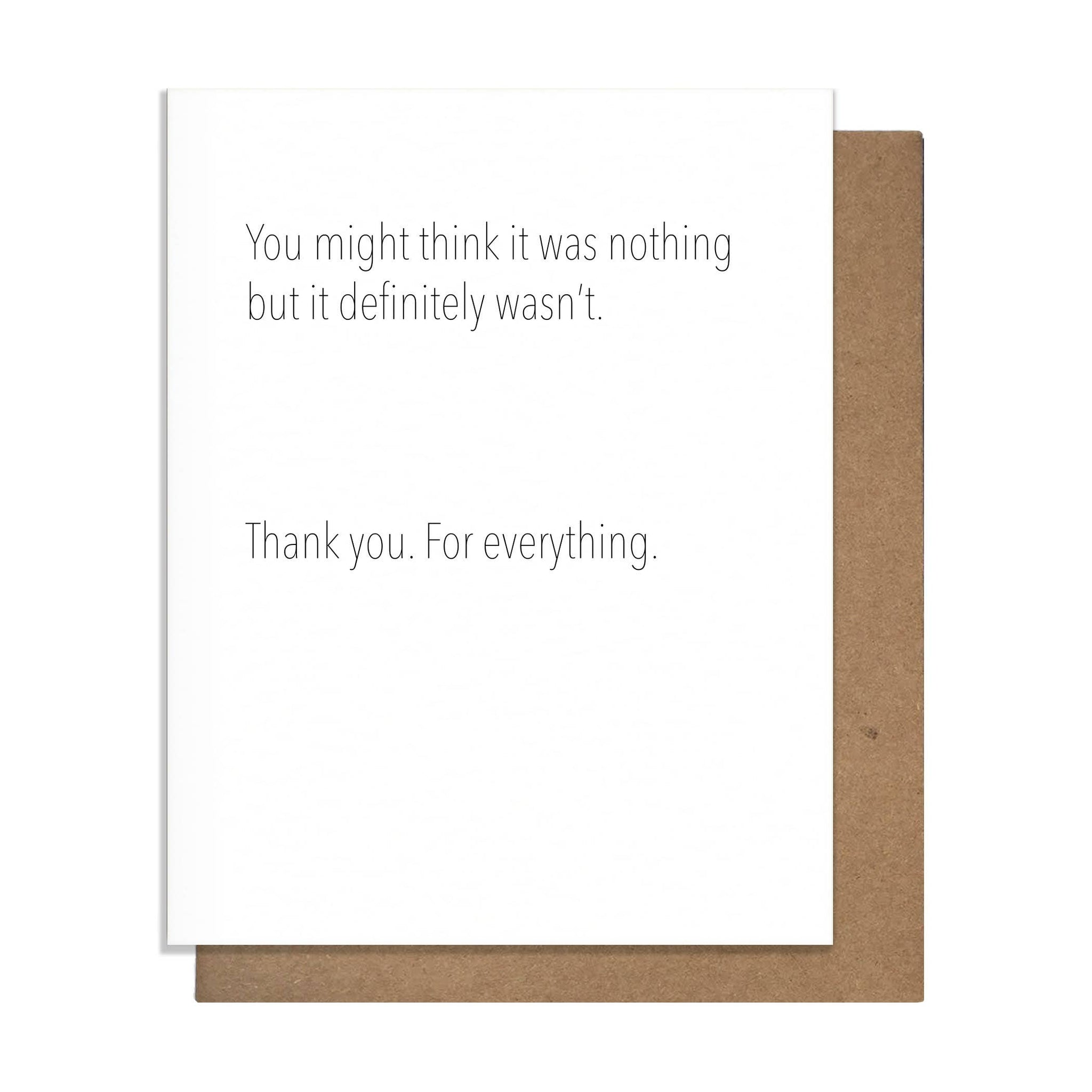 Not Nothing Greeting Card