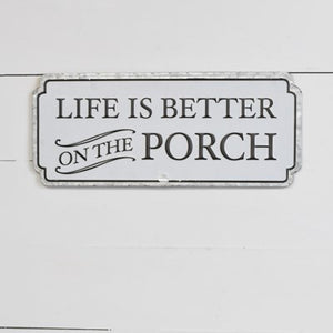 BETTER PORCH TIN SIGN