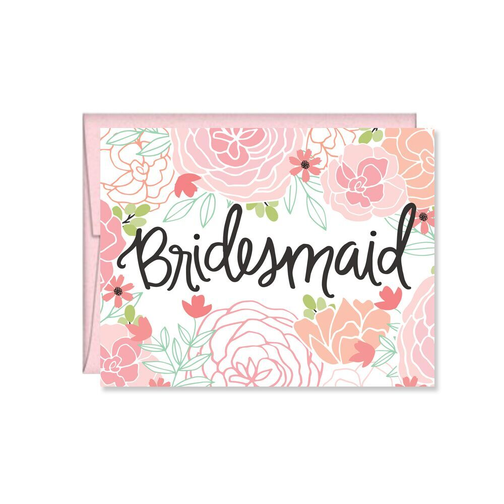 Pen & Paint - Floral Bridesmaid Card, wedding, maid of honor, bride squad