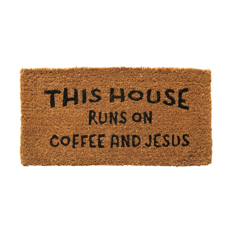"Natural Coir Doormat ""This House Runs On Coffee and Jesus"""