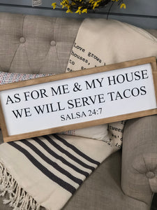 In This House We Serve Tacos Sign