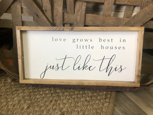 'Love Grows Best' Wooden Sign