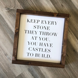 Keep Every Stone Sign