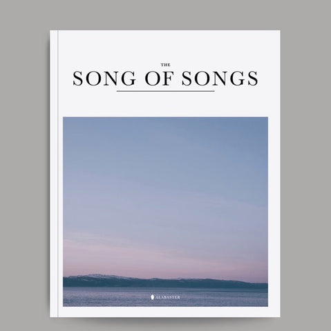 Song of Songs | Alabaster Bible