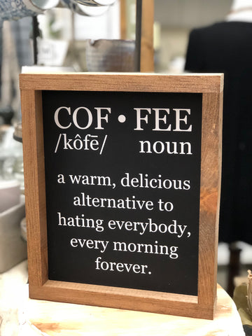 Cof•fee Definition Wooden Sign