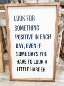 Look for Something Positive Sign