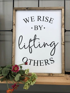 We Rise Wooden Sign