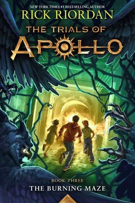 Trials of Apollo #3:The Burning Maze