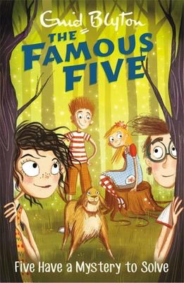 Famous Five #20: Five Have A Mystery To Solve