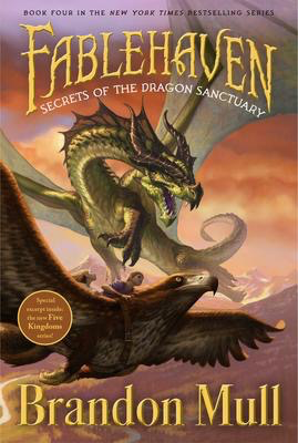 Fablehaven #4: Secrets of the Dragon Sanctuary
