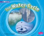 Cycles of Nature - The Water Cycle: A 4D Book