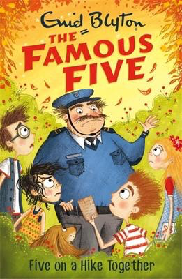 Famous Five #10: Five On A Hike Together