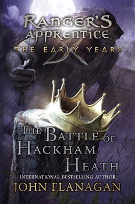 The Battle of Hackham Heath -Ranger's Apprentice: The Early Years