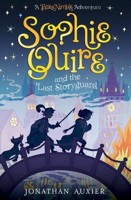 Sophie Quire and the Last Storyguard: A Peter Nibble Adventure