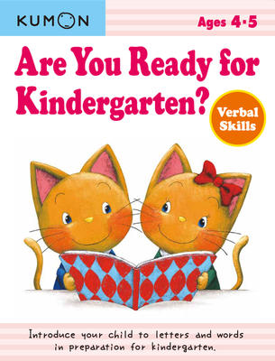 Are you Ready for Kindergarten?: Verbal Skills: Ages 4-5