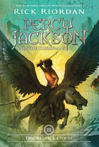 Percy Jackson and the Olympians Book III: The Titan's Curse