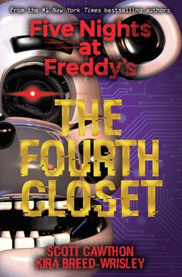 The Five Nights at Freddy's #3: The Fourth Closet