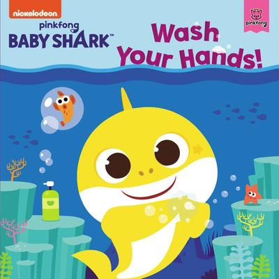 Baby Shark: Wash Your Hands!