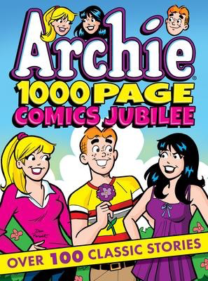 Archie 1000 Page Comics Jubilee