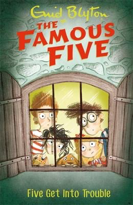 Famous Five #8: Five Get Into Trouble