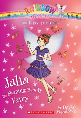 Rainbow Magic, The Fairy Tale Fairies #1: Julia the Sleeping Beauty Fairy