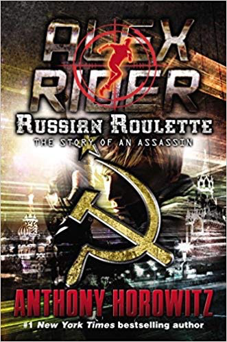 Alex Rider: Russian Roulette: The Story of an Assassin