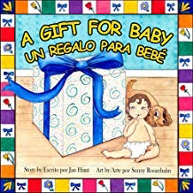 A Gift for Baby Un Regalo para bebe