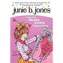Junie B. Jones and the Mushy Gushy Valentine: #14