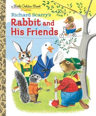 Richard Scarry's Rabbit and His Friends