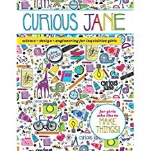 Curious Jane: Science + Design + Engineering for Inquisitive Girl